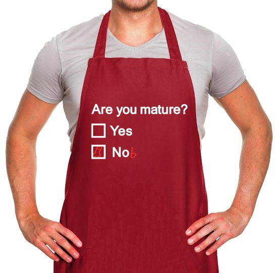 Are You Mature? Apron