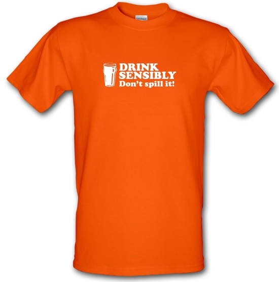 Drink Sensibly, Don't Spill It! T-Shirts for Kids