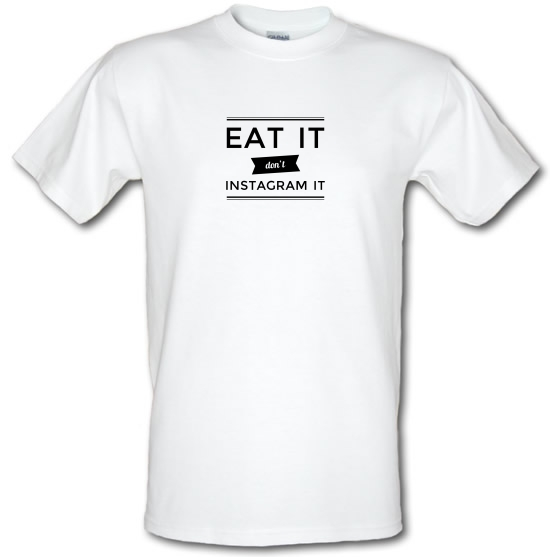 Eat It Don't Instagram It T-Shirts for Kids