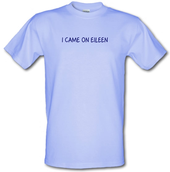 I Came On Eileen T-Shirts for Kids