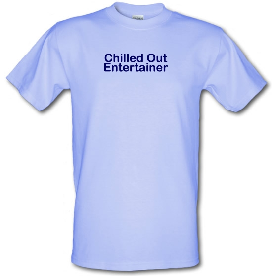 Chilled Out Entertainer T-Shirts for Kids