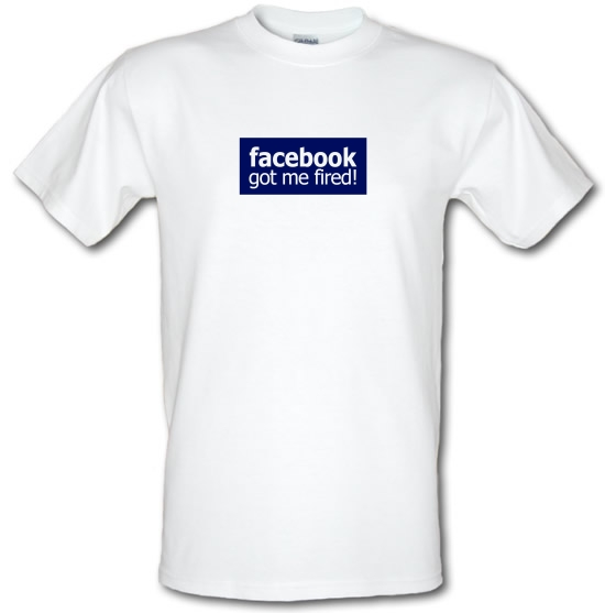 Facebook Got Me Fired T-Shirts for Kids