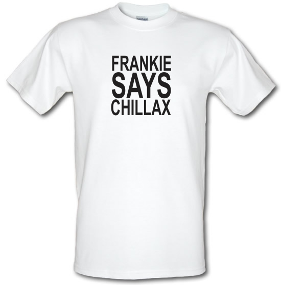 Frankie Says Chillax T-Shirts for Kids