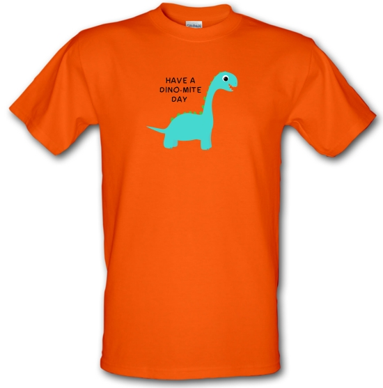 Have A Dino-Mite Day T-Shirts for Kids