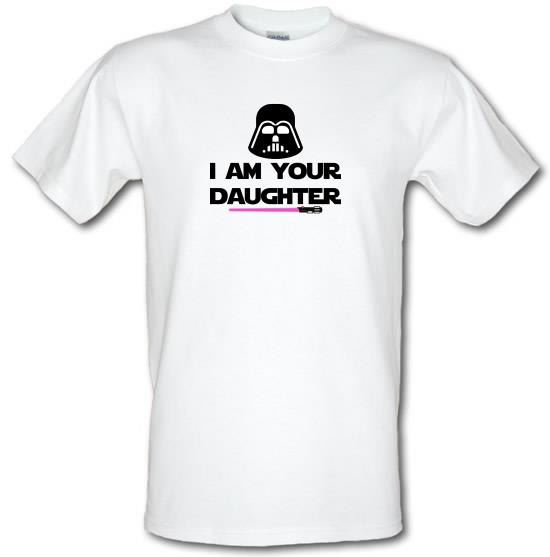 I Am Your Daughter T-Shirts for Kids