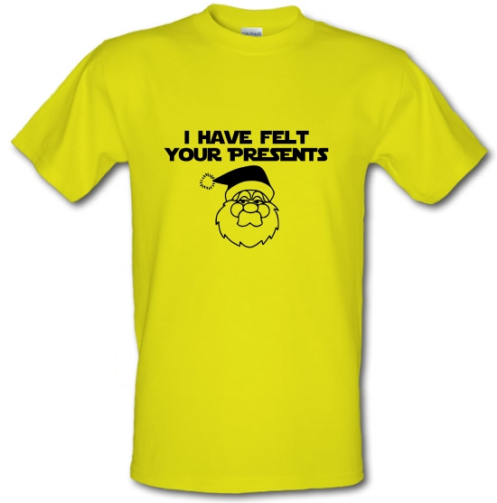 I have felt your presents T-Shirts for Kids
