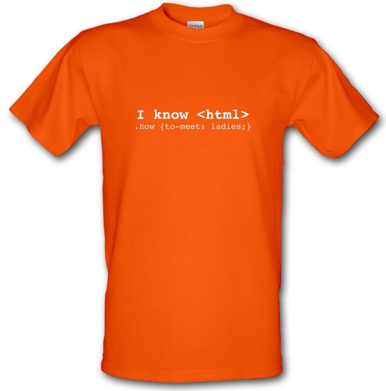 I Know Html How To Meet Ladies T-Shirts for Kids