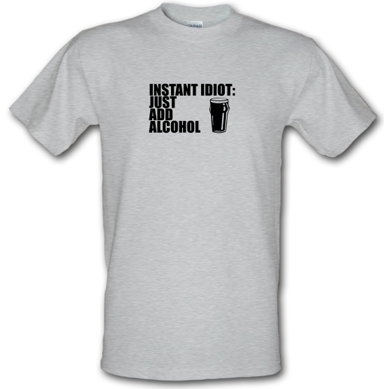 Instant Idiot Just Add Alcohol T-Shirts for Kids