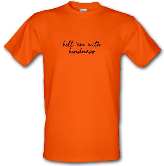 Kill 'Em With Kindness T-Shirts for Kids