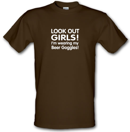 Look Out girls! I'm Wearing Beer Goggles T-Shirts for Kids