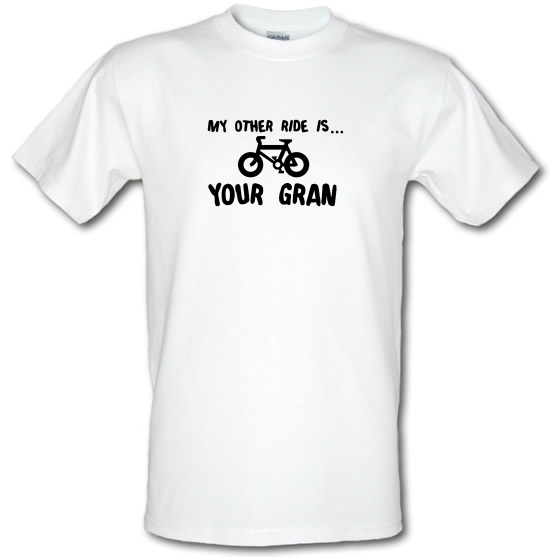 My Other Ride Is Your Gran T-Shirts for Kids