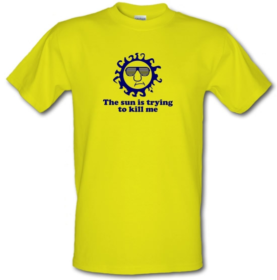 The Sun Is Trying To Kill Me T-Shirts for Kids