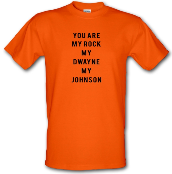 You Are My Rock. My Dwayne. My Johnson T-Shirts for Kids