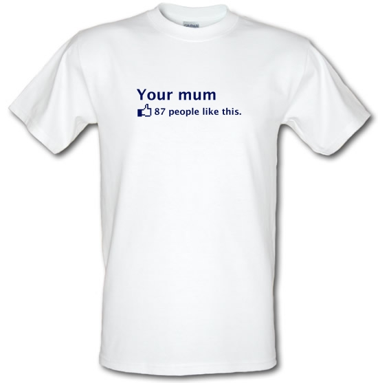 Your Mum T-Shirts for Kids