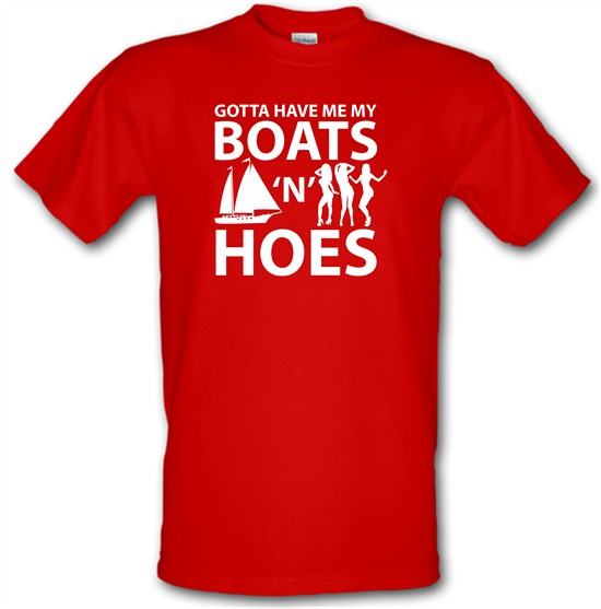 Boats 'N Hoes t-shirts
