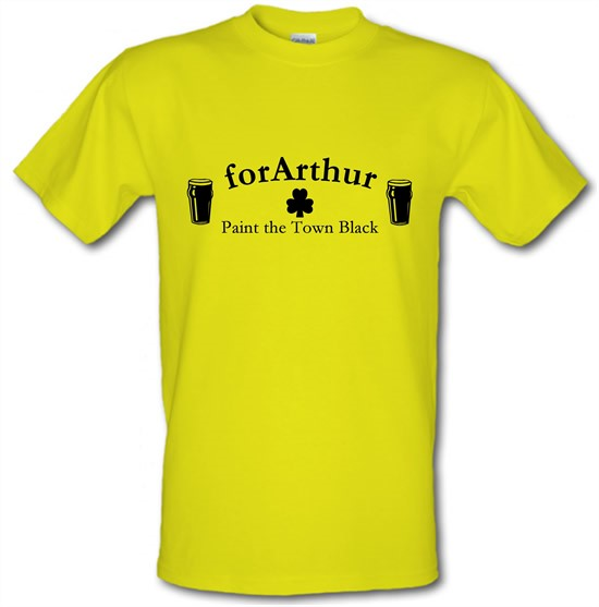 for Arthur! Paint the town black t-shirts