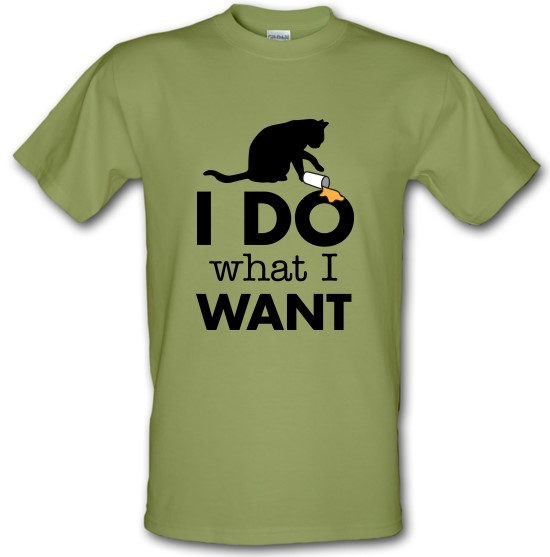 I Do What I Want t-shirts