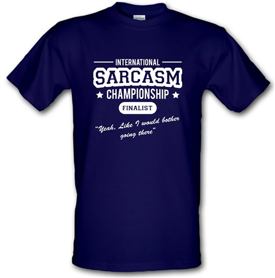 International Sarcasm Championship Finalist t-shirts
