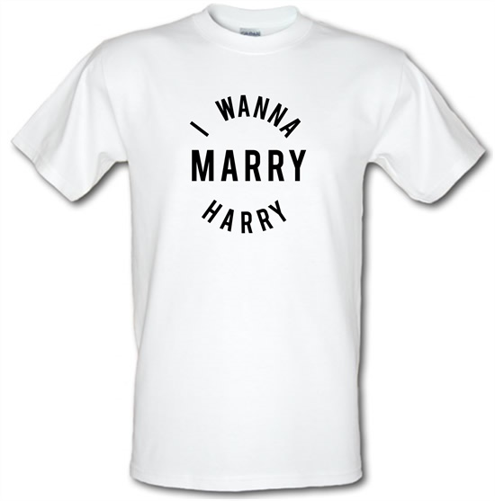 I Wanna Marry Harry t-shirts