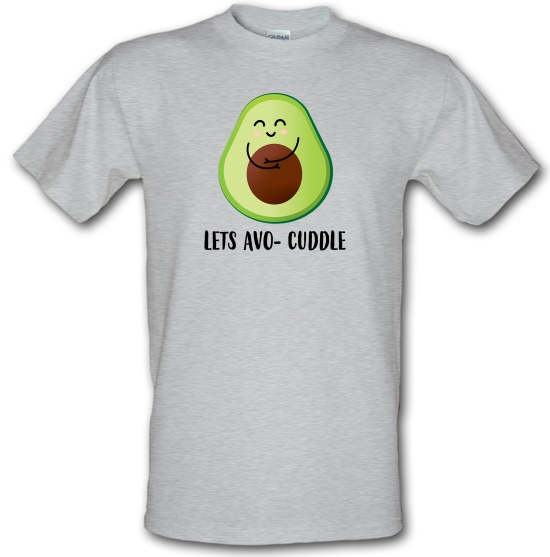Lets Avo-Cuddle t-shirts