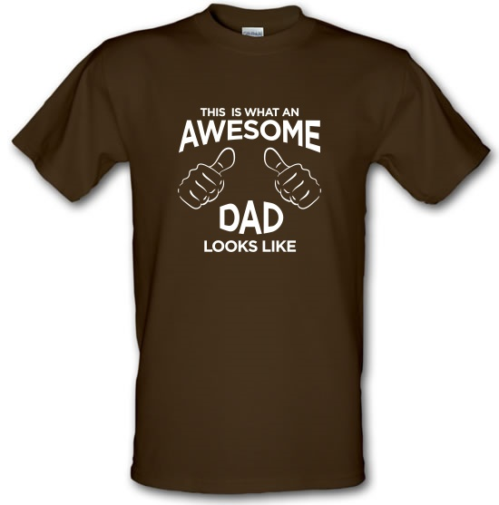 This Is What An Awesome Dad Looks Like t-shirts