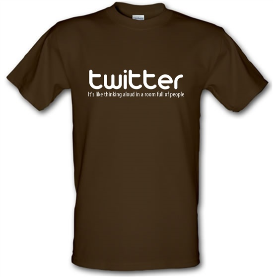 twitter it's like thinking aloud in a room full of people t-shirts
