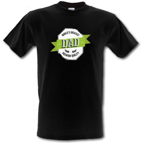 World's Greatest Dad Premium Quality t-shirts