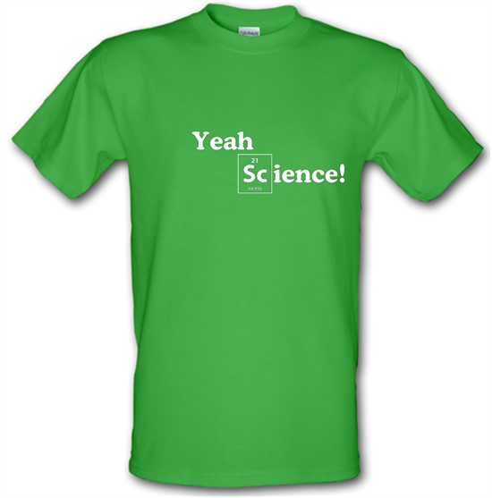 Yeah Science! t-shirts