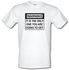 Only One Warning t shirt