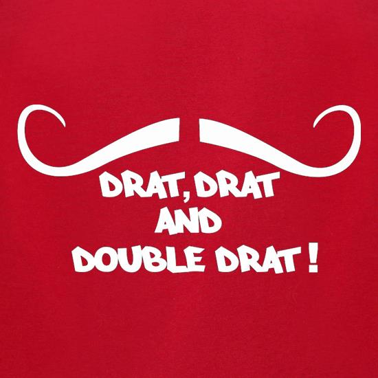 Drat Drat And Double Drat t-shirts for ladies