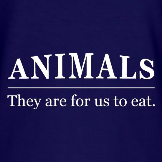 Animals They Are For Us To Eat T-Shirts for Kids