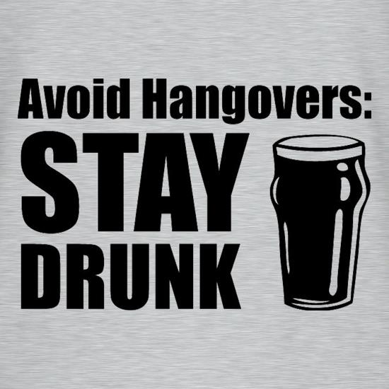 Avoid Hangovers : Stay Drunk T-Shirts for Kids