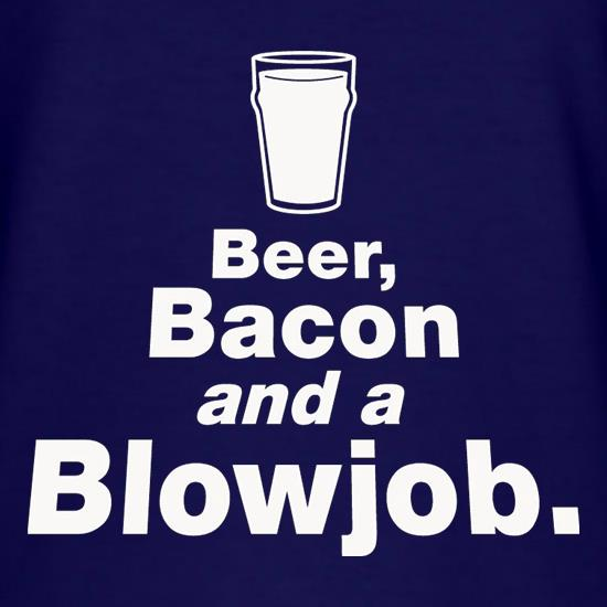 Beer Bacon And A Blowjob T-Shirts for Kids
