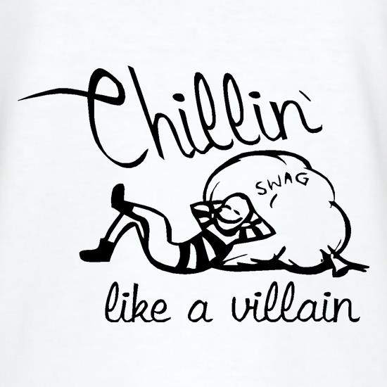 Chillin' like a villain T-Shirts for Kids