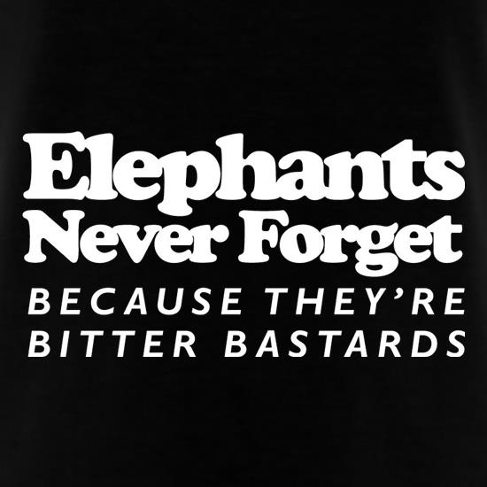 Elephants Never Forget Because They're Bitter Bastards T-Shirts for Kids