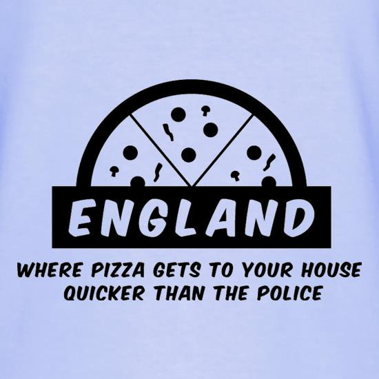 England Where Pizza Gets To Your House Quicker Than The Police T-Shirts for Kids