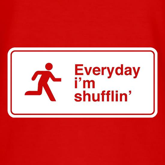 Everyday I'm Shufflin' T-Shirts for Kids