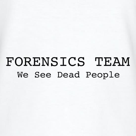 Forensics Team We See Dead People T-Shirts for Kids