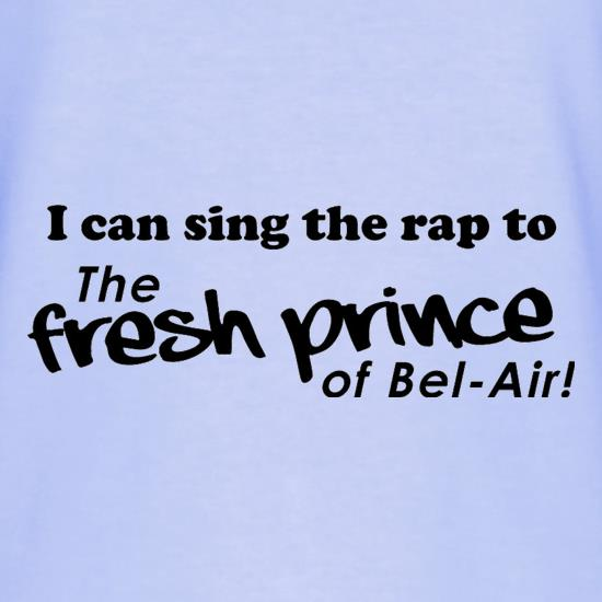 I Can Sing The Rap To The Fresh Prince Of Bel-Air T-Shirts for Kids