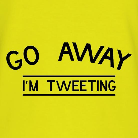 Go Away I'm Tweeting T-Shirts for Kids