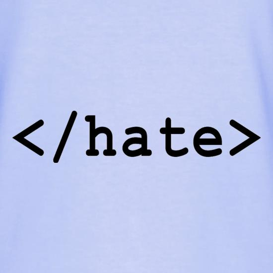 Hate T-Shirts for Kids