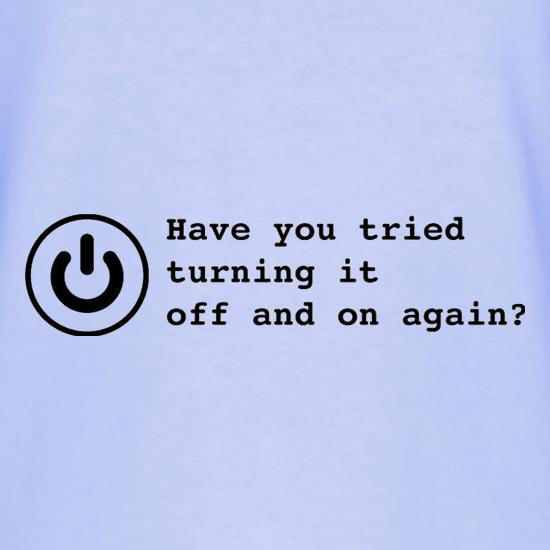 Have You Tried Turning It Off And On Again? T-Shirts for Kids