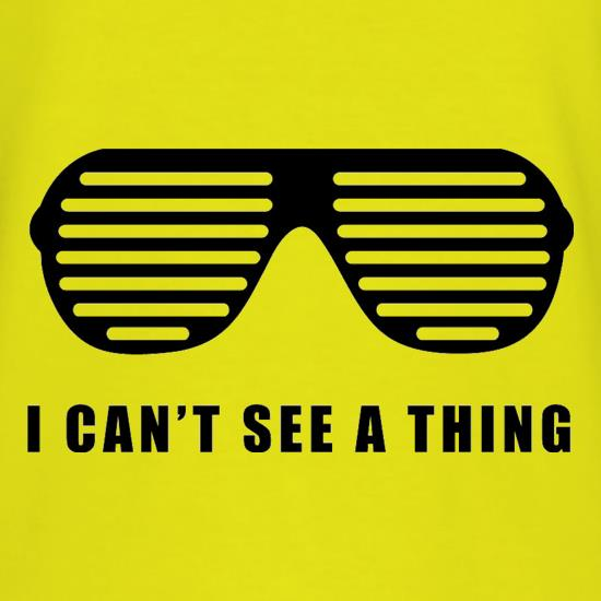 I Can't See A Thing T-Shirts for Kids
