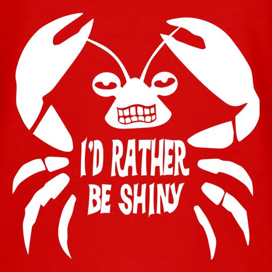 I'd Rather Be Shiny T-Shirts for Kids
