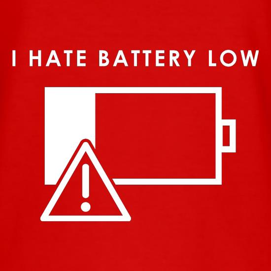 I Hate Battery Low T-Shirts for Kids
