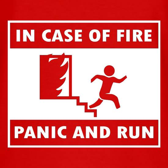 In Case Of Fire Panic And Run T-Shirts for Kids