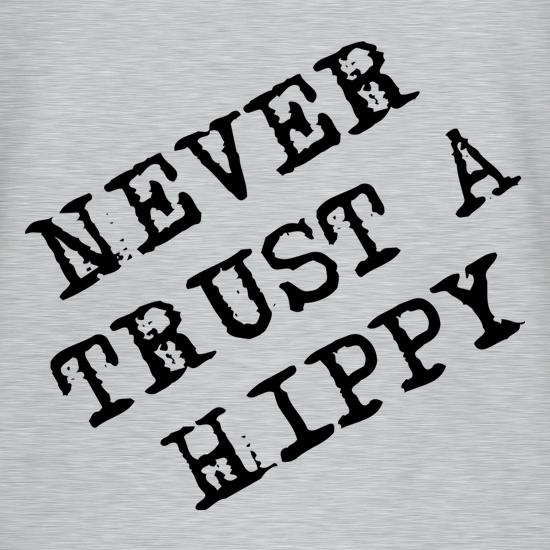 Never Trust A Hippy T-Shirts for Kids
