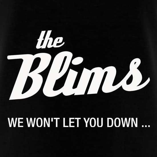 The Blims We Won't Let You Down T-Shirts for Kids