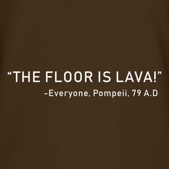 The Pompeii Floor Is Lava T-Shirts for Kids