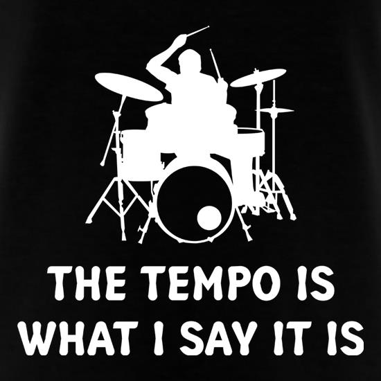 The Tempo Is What I Say It Is T-Shirts for Kids